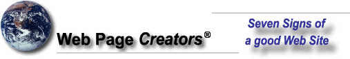 Web Page Creators - Seven Signs of a good Web site